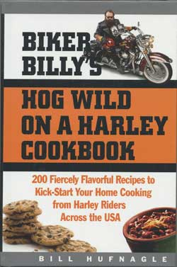 Biker Billy Hog Wild on a Harley Cookbook Cover